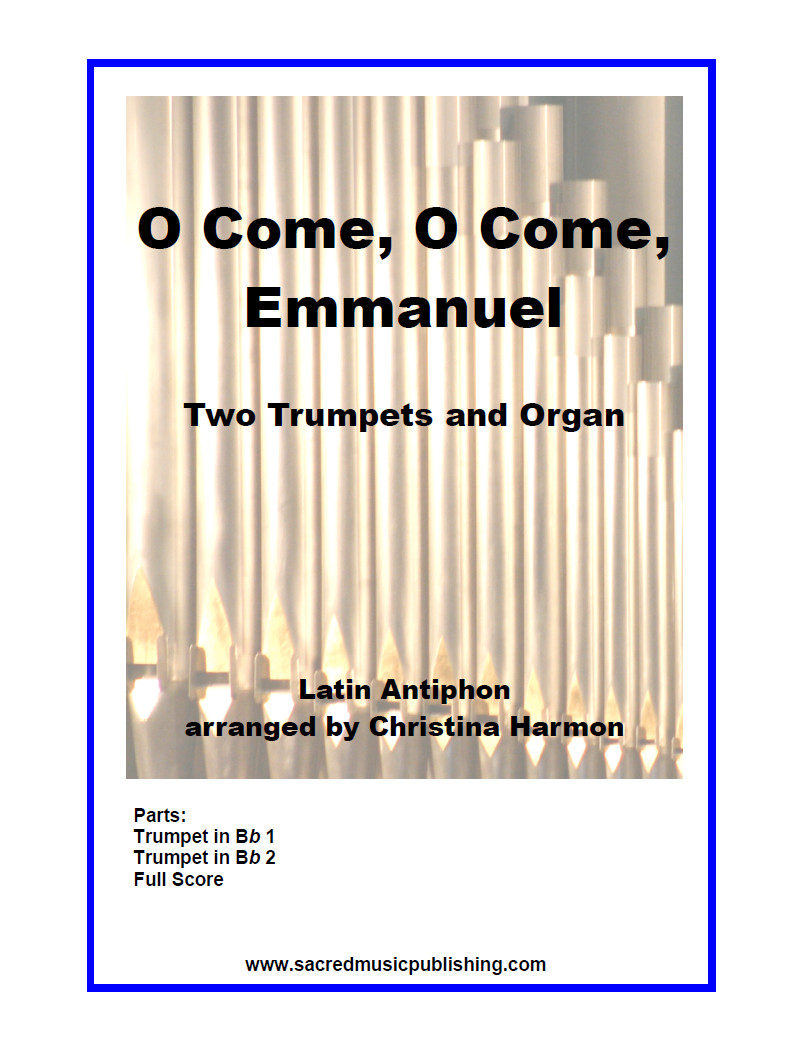 O Come O Come Emmanuel - Two Trumpets and Organ